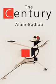 The Century by Alain Badiou image