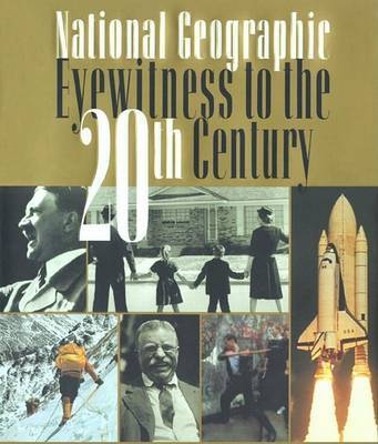 """National Geographic"" Eyewitness to the 20th Century by National Geographic Society image"