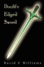 Double Edged Sword by Professor David C Williams image