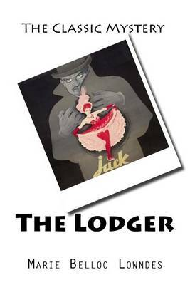 a review of marie belloc lowndess the lodger