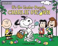 It's the Easter Beagle, Charlie Brown by Charles M Schulz