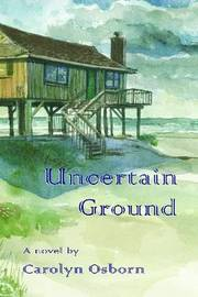 Uncertain Ground by Carolyn Osborn image