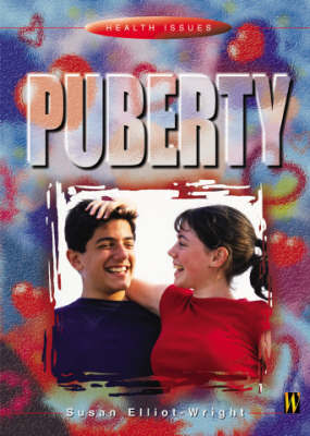 Health Issues: Puberty by Susan Elliot-Wright image