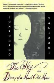 Key & Diary Of A Mad Old Man by Jun'ichiro Tanizaki