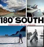 180 Degrees South by Yvon Chouinard