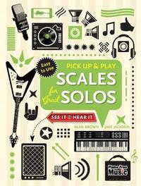 Scales for Great Solos (Pick Up and Play) by Jake Jackson