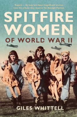 Spitfire Women of World War II by Giles Whittell