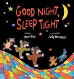 Good Night, Sleep Tight by Fox,Mem