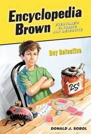 Encyclopedia Brown, Boy Detective by Donald J Sobol