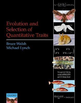 Evolution and Selection of Quantitative Traits by Bruce Walsh image