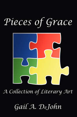 Pieces of Grace by Gail Dejohn image