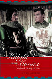 A Knight at the Movies by John Aberth image