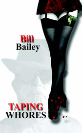 Taping Whores by Bill Bailey