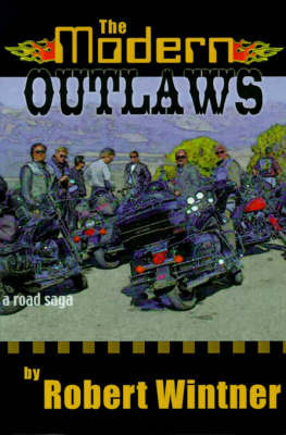 The Modern Outlaws by Robert Wintner
