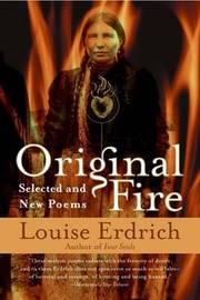 Original Fire by Louise Erdrich
