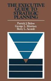 The Executive Guide to Strategic Planning by P.Y. Below image
