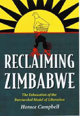 Reclaiming Zimbabwe by Horace Campbell image