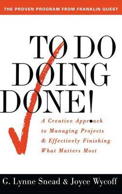 To Do Doing Done by G.Lynne Snead image