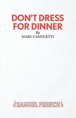 Don't Dress for Dinner by Robin Hawdon