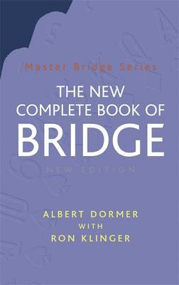 The New Complete Book of Bridge by Albert Dormer image
