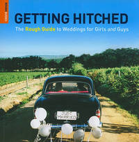 Getting Hitched: The Rough Guide to Weddings for Girls and Guys by Ruth Tidball image