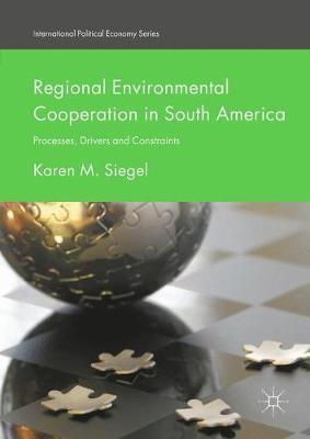 Regional Environmental Cooperation in South America by Karen M. Siegel image