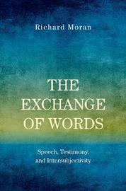 The Exchange of Words by Richard Moran