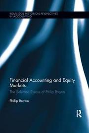 Financial Accounting and Equity Markets by Philip Brown