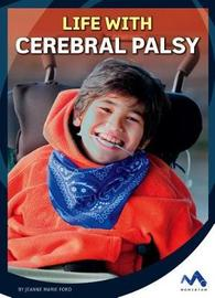 Life with Cerebral Palsy by Jeanne Marie Ford