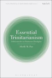Essential Trinitarianism by Shelli M. Poe