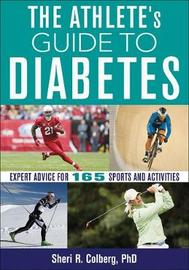 Athlete's Guide to Diabetes by Sheri Colberg