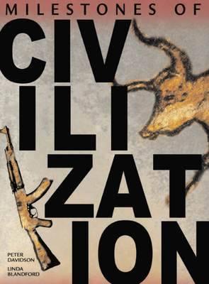 Milestones of Civilization by Linda Blandford image