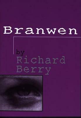 Branwen by Richard Berry