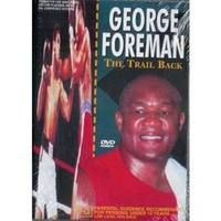 George Foreman: The Trail Back on DVD
