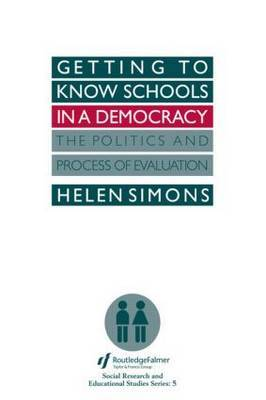 Getting To Know Schools In A Democracy by Helen Simons image