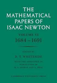 The Mathematical Papers of Isaac Newton: Volume 1 by Isaac Newton