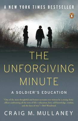The Unforgiving Minute by Craig M Mullaney