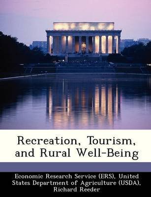 Recreation, Tourism, and Rural Well-Being by Richard Reeder image