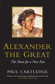 Alexander the Great by Paul Cartledge image