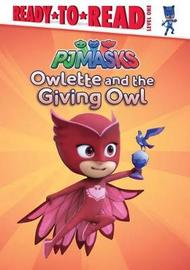 Owlette and the Giving Owl by Daphne Pendergrass