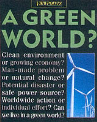 A Green World?