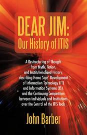 Dear Jim by John Barber