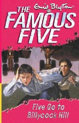 Five Go to Billycock Hill by Enid Blyton image