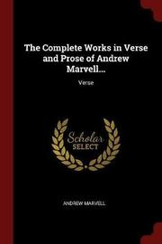 The Complete Works in Verse and Prose of Andrew Marvell... by Andrew Marvell image