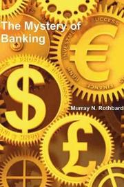 The Mystery of Banking by Murray N Rothbard