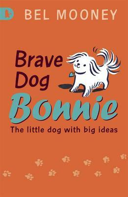 Brave Dog Bonnie by Bel Mooney image