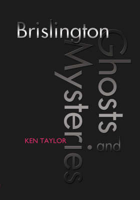Brislington Ghosts and Mysteries by Ken Taylor image