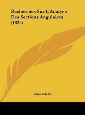 Recherches Sur L'Analyse Des Sections Angulaires (1825) by Louis Poinsot image