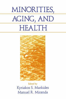 Minorities, Aging and Health