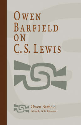 Owen Barfield on C. S. Lewis by Owen Barfield